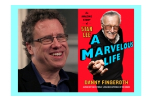 Pictured is a photo of author, historian and comics industry veteran Danny Fingeroth next to a photo of his latest book A Marvelous Life: The Amazing Story of Stan Lee.